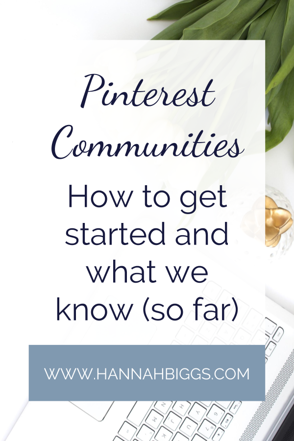 """Stock photo flat lay with text overlay """"Pinterest Communities How to get started and what we know (so far)"""""""